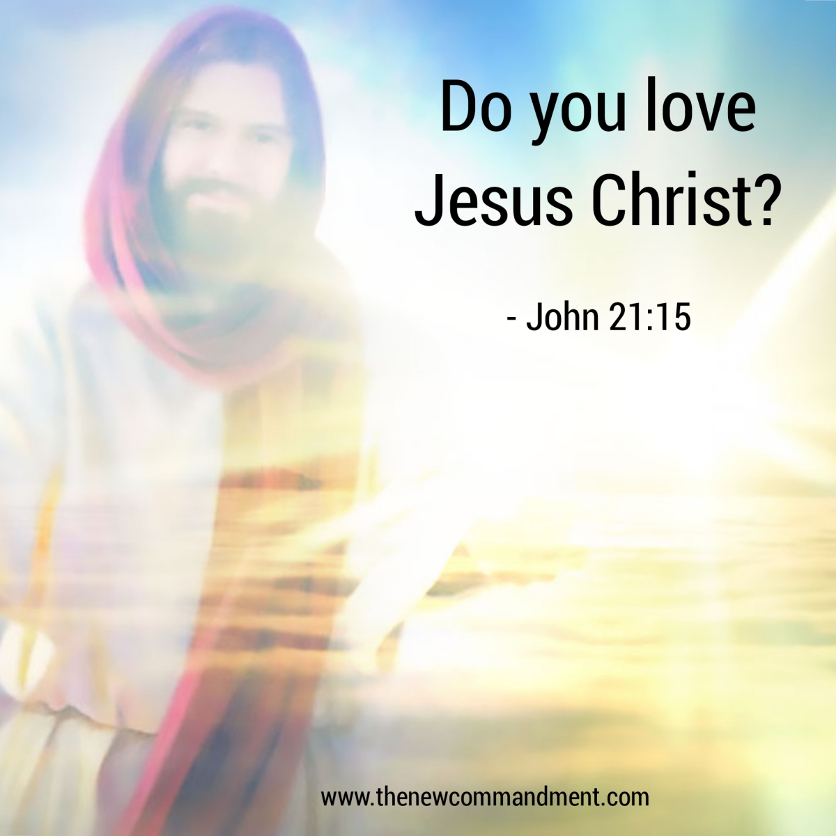 Do You Love Jesus Christ?